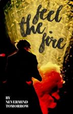 Feel the Fire (Yoonseok) ✔ by NEVERMIND_tomorrow