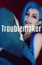 Troublemaker 4 by Pandozauras