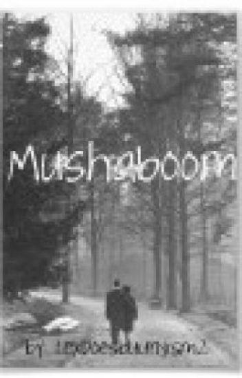 Mushaboom