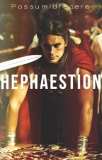 Hephaestion by possumidfacere