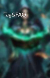 Tag&FAQ by Bestdidi111