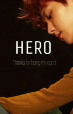 Hero | Baekhyun by aisythrh_