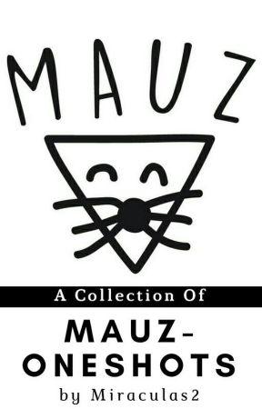 Mauz Oneshot by Miraculas2