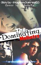 MaNan - The Dominating Malhotra by ImaginaryDarkness123