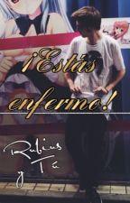 ¡ESTÁS ENFERMO! | RDG • Rubius y tú (HOT) PSICÓPATA by RubenyMary