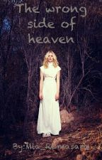 The wrong side of Heaven - Supernatural  by Mia_Romasara