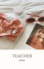 Teacher- Chanbaek  {daddykink} by jvlciaa