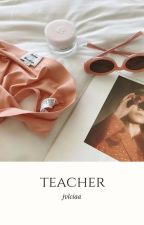 -♡ teacher (chanbaek) // daddykink by jvlciaa