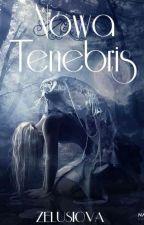 Nowa Tenebris. by Zelusiova
