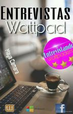 Entrevistas Wattpad by Maya_Oficial_