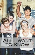 All I want to know ||5sos/1D|| by neveroneever