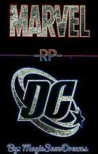 Marvel DC -RP- (Inscripciones Cerradas) by MagicSnowDreams