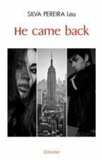 He Came Back by Leabeilles