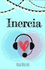 Inercia by VegaBolvas
