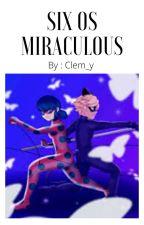 OS MIRACULOUS LADYBUG  by clemence_malefoy