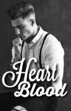 Heart Blood #wattys2017 by lovememoriess