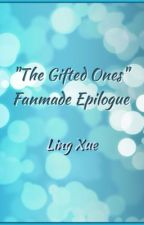 """The Gifted Ones"" Fanmade Epilogue by hiyaitsling"