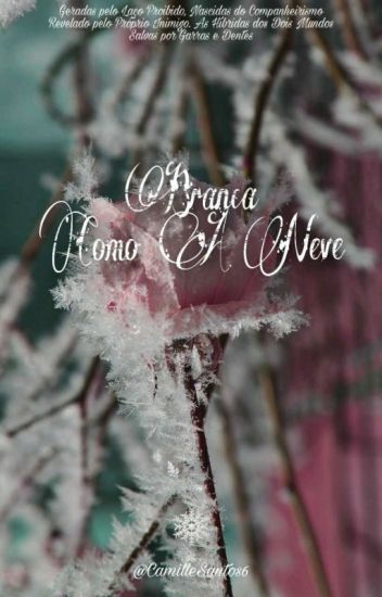 Branca como a neve