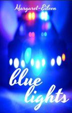 Blue Lights by Margaret_Eileen