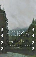 Forks, la historia cambiada by Nevada331