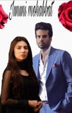 Junooni Mohabbat ! by h1920a