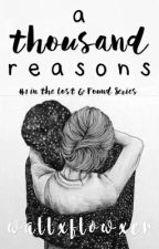A Thousand Reasons by wallxflowxer