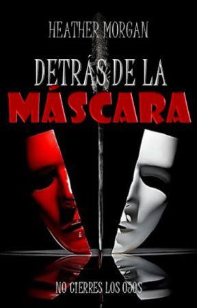 Detrás de la máscara [ #PGP2017 ] [ #SAwards ] [ #OscarWOficial ] by firewhirl