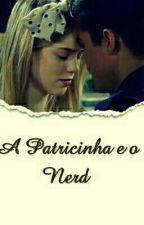 A Patricinha e o Nerd by screamsomic