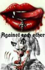 Against each other by Sarney