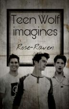 Teen Wolf Imagines (magyar) by Rose-Raven