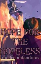 Hope for the Hopeless //McHanzo// by toodeepinfandoms
