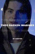 Theo Raeken ➼ Imagines [COMPLETED] by -voidraeken