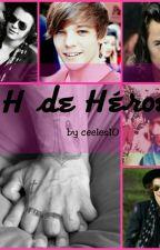 H de Héroe by ceeless10