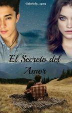 El secreto del amor (Joel Pimentel y tu) by Gabriela_1405