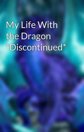 My Life With the Dragon by KyleJLake