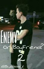 Enemy or BoyFriend?  2 | Jacob Sartorius  by xlittle_princess_x
