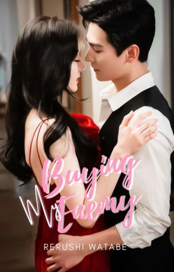 BUYiNG MY ENEMY!