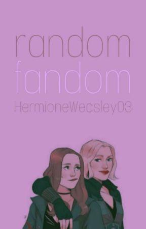 Random Fandom by HermioneWeasley03