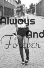 Always And Forever (TVD/Originals FanFic) by InfinityLove29