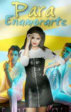 Para Enamorarte|| Erick Colón, Joel Pimentel Y Tu. by Ossely