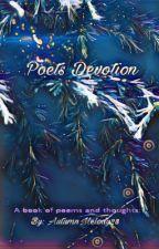 Poet's Devotion by AutumnMelody28
