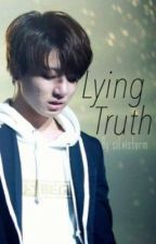 Lying Truth [vkook] by Silvistorm