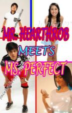 MR. HEARTHROB MEETS MS. PERFECT (on-hold) by cjanee