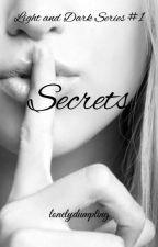 Secrets by lonelydumpling