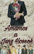 Amamos a Jung Ho seok  by Anitak1998