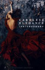 Careless Elegance | Ongoing by conscience