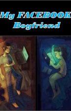 my facebook boyfriend(one shot story) by hearthburns