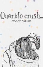 Querido crush... by SGIB-1993