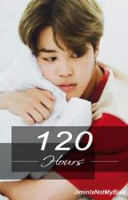 120 Hours《Jimin x Reader》[COMPLETED] by JiminIsNotMyBias