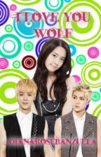 I Love You, Wolf. (Book Two of YW-HW)*Fin* by CoupTokki